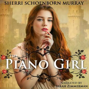 Piano Girl: A Princess Tale, Sherri Schoenborn Murray