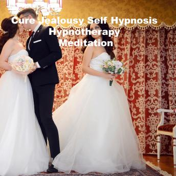 Cure Jealousy Self Hypnosis Hypnotherapy Meditation, Key Guy Technology