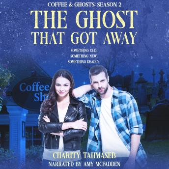 The Ghost That Got Away: Coffee and Ghosts Season 2