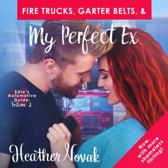 Fire Trucks, Garter Belts, & My Perfect Ex: Edie's Automotive Guide: Volume 2 sample.