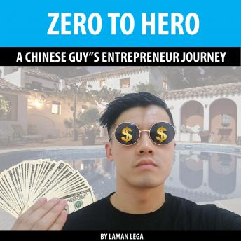 Zero to Hero: A Chinese Guy's Entrepreneur Journey