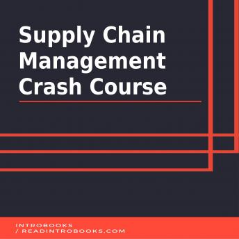 Download Supply Chain Management Crash Course by Introbooks