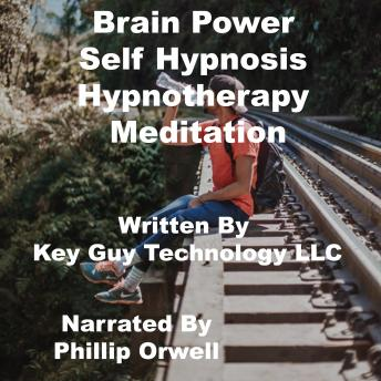 Brain Power Self Hypnosis Hypnotherapy Meditation sample.