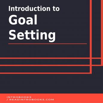 Introduction to Goal Setting, Introbooks