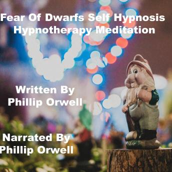 Fear Of Dwarfs Self Hypnosis Hypnothrerapy Meditation, Key Guy Technology Llc