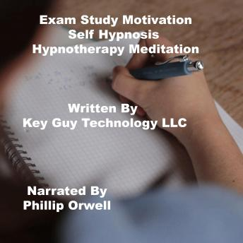 Exam Study Motivation Self Hypnosis Hypnotherapy Meditation sample.