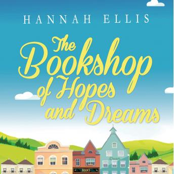 Bookshop of Hopes and Dreams, Hannah Ellis