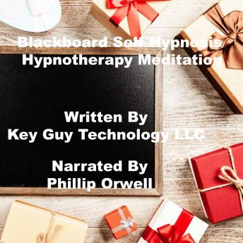 Blackboard Self Hypnosis Hypnotherapy Mediation, Key Guy Technology Llc
