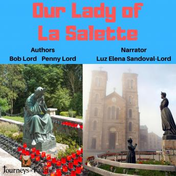 Download Our Lady of La Salette by Penny Lord, Bob Lord