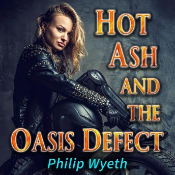 Hot Ash and the Oasis Defect sample.