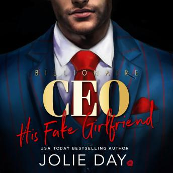 His Fake GF: An Enemies To Lovers Romance, Jolie Day