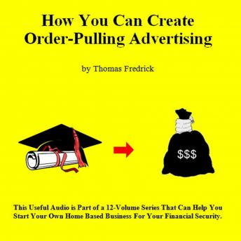 Download 02. How To Create Order-Pulling Advertising by Thomas Fredrick