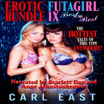 Download Erotic Futagirl Bundle IX - The Best of the Best by Carl East