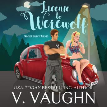 License to Werewolf: Winter Valley Wolves Book 2 sample.