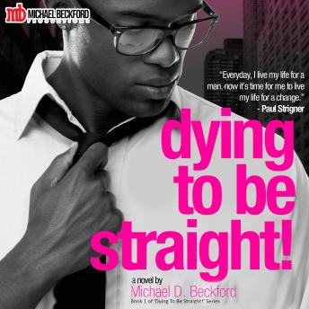 Dying To Be Straight!