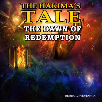 The Dawn of Redemption: The Hakima's Tale part 3