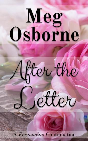 Download After the Letter: A Persuasion Continuation by Meg Osborne