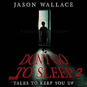 MORE Tales to Keep You UP