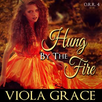 Hung by the Fire