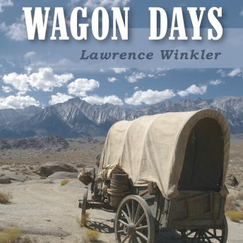 Download Wagon Days by Lawrence Winkler