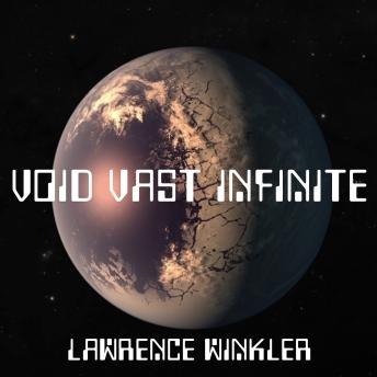 Void Vast Infinite
