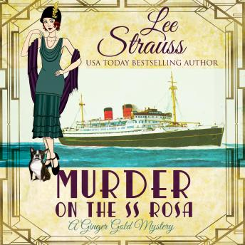 Murder on the SS Rosa by Lee Strauss: A Cozy Historical Mystery-Book 1 (a novella)