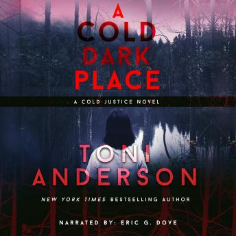 Cold Dark Place: FBI Romantic Suspense, Toni Anderson