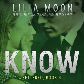 KNOW: Mattie & Milo (Fettered #4)