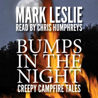 Bumps in the Night: Creepy Campfire Tales