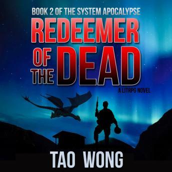 Redeemer of the Dead: A LitRPG Apocalypse