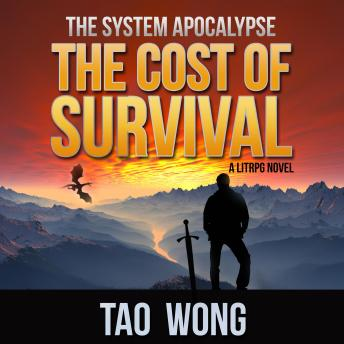 The Cost of Survival: A LitRPG Apocalypse