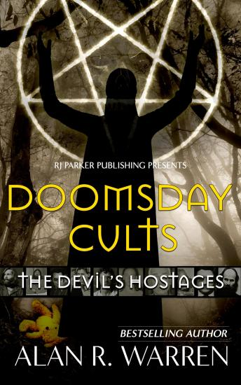 Doomsday Cults : The Devil's Hostages