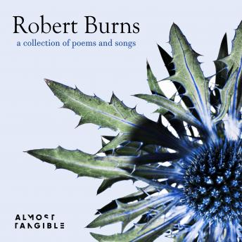 Robert Burns: a collection of poems and songs