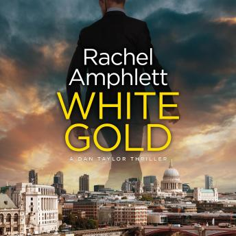 Download White Gold: A Dan Taylor spy thriller by Rachel Amphlett