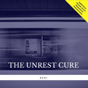 The Unrest Cure