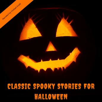 Classic Spooky Stories For Halloween