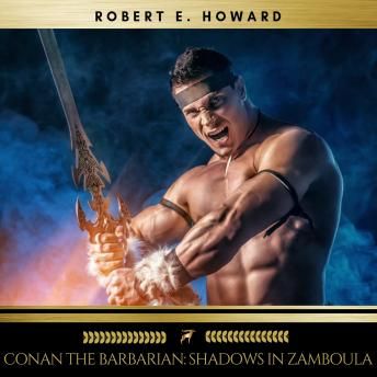 Conan the Barbarian: Shadows in Zamboula