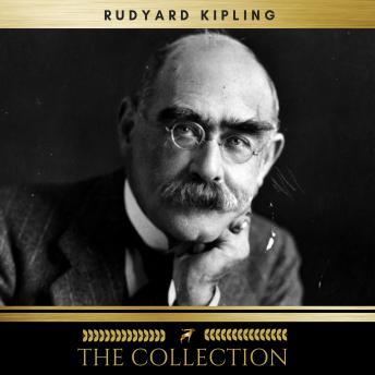 Rudyard Kipling  The Collection