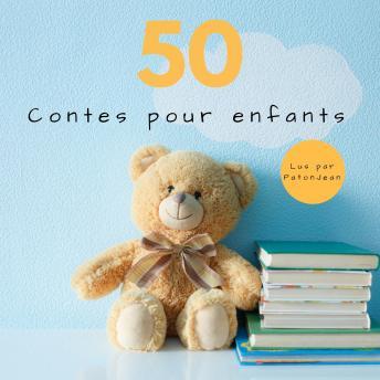 50 Contes Pour Enfants: (Aladin, La Belle au Bois Dormant, Le Petit Chaperon Rouge, Hansel et Gretel