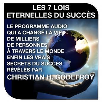 7 lois du succès, Les