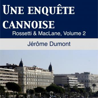 Une Enquête Cannoise: Rosseti & MacLane 2