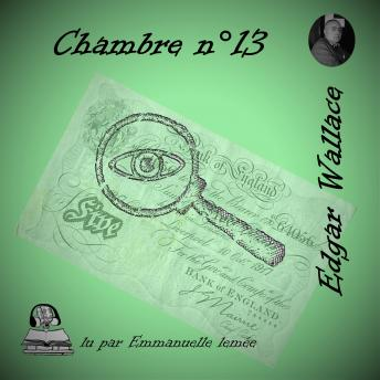 Download La chambre n°13 by Edgar Wallace