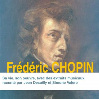 Frédéric Chopin, sa vie, son oeuvre, Divers