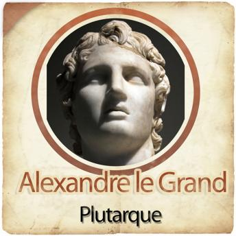 Download Alexandre le Grand by Plutarque
