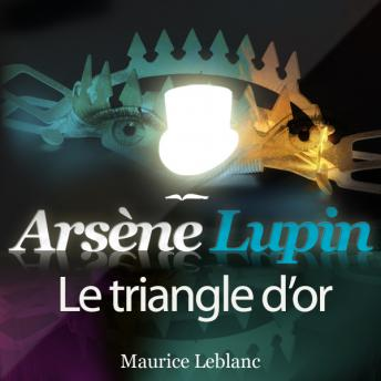 Arsène Lupin : Le triangle d'or
