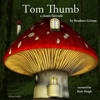 Tom Thumb, a fairytale