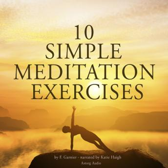 Download 10 simple meditation exercises by F. Garnier
