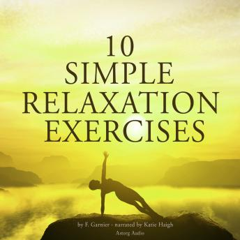 Download 10 simple relaxation exercises by F. Garnier