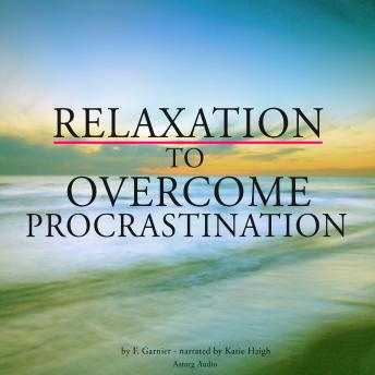 Relaxation to overcome procrastination