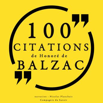 100 citations d'Honoré de Balzac, Audio book by Balzac